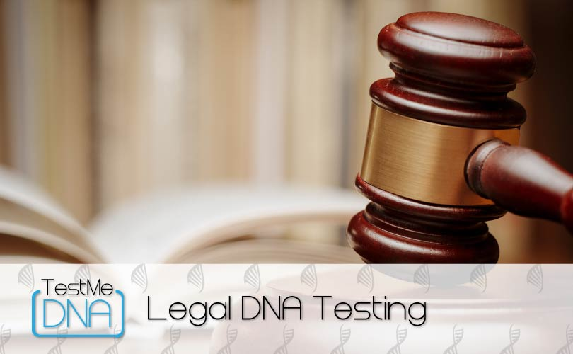 Legal DNA Testing provided by Test Me DNA.